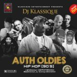 DJ Klassique – Auth Oldies (Hip Hop 90'S Mixtape)