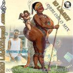 DJ Lawazy – Orbloblo Mix