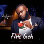Kellygzee – Fine Geh