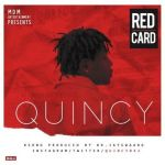 Quincy – Red Card