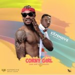 Expensive ft Klever Jay – Corny girl