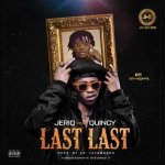 Jeriq ft Quincy – Last Last