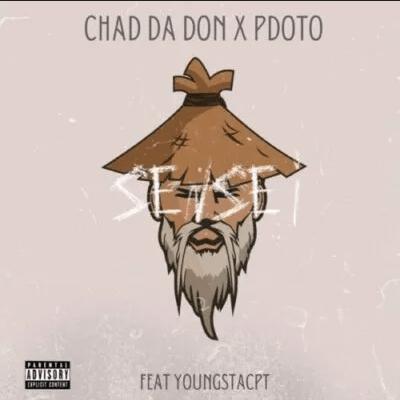 Chad Da Don – Sensei Ft. Pdot O & YoungstaCPT