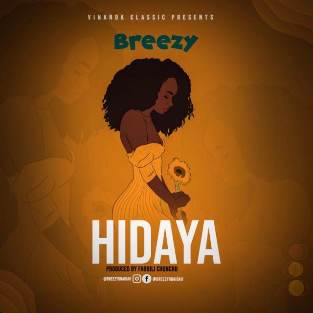 Breezy Ubaidah – Hidaya