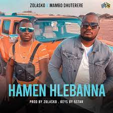 Mambo Dhuterere – Hamen Hlebanna Ft. Zolasko
