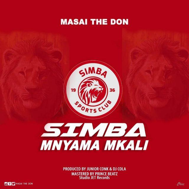 Masai The Don – Simba Mnyama mkali