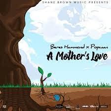 Popcaan – A Mother's Love Ft. Beres Hammond