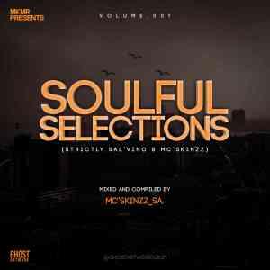 Sal'Vino – Soulful Selections Vol.001 Ft. Mc'SkinZz_SA