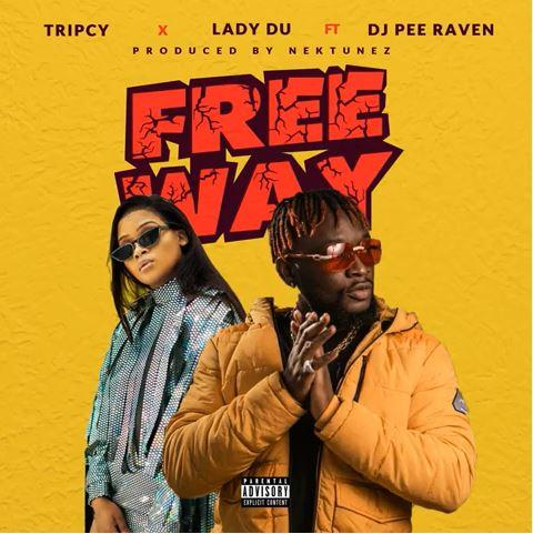 Tripcy – Free Me ft. DJ Pee Raven & Lady Du