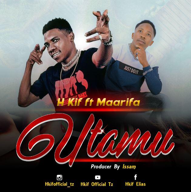 H Kif – Utamu Wa Mapenzi Ft. Maarifa