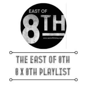 East of 8th Spotify Playlist