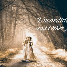 Unconditional love and other horror stories
