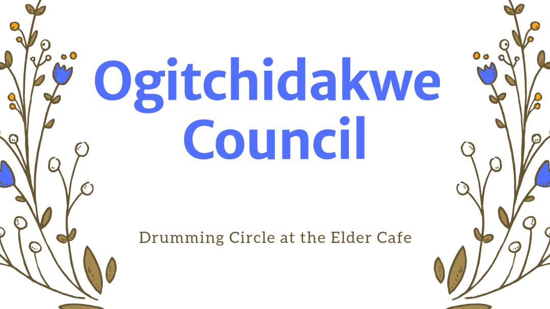 May Elder Cafe: Drumming Circle