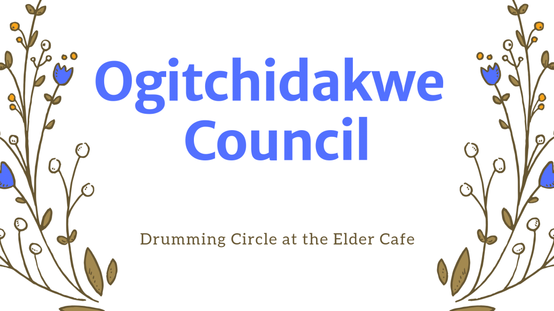 May Elder Cafe: Drumming Circle