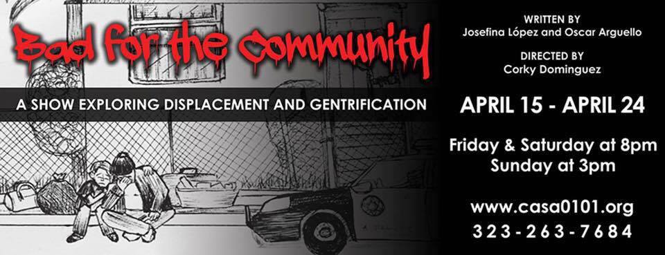 CASA 0101 Theater presents Bad for the Community