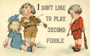 To Play A Second Fiddle