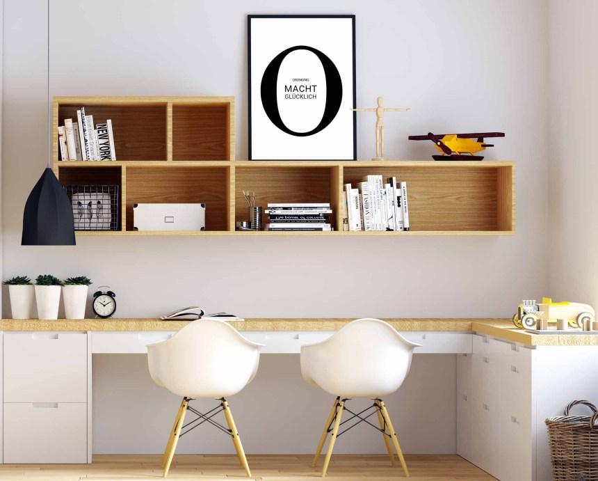 """Arbeitszimmer mit Wanddekoration Poster """"Ordnung macht glücklich"""""""