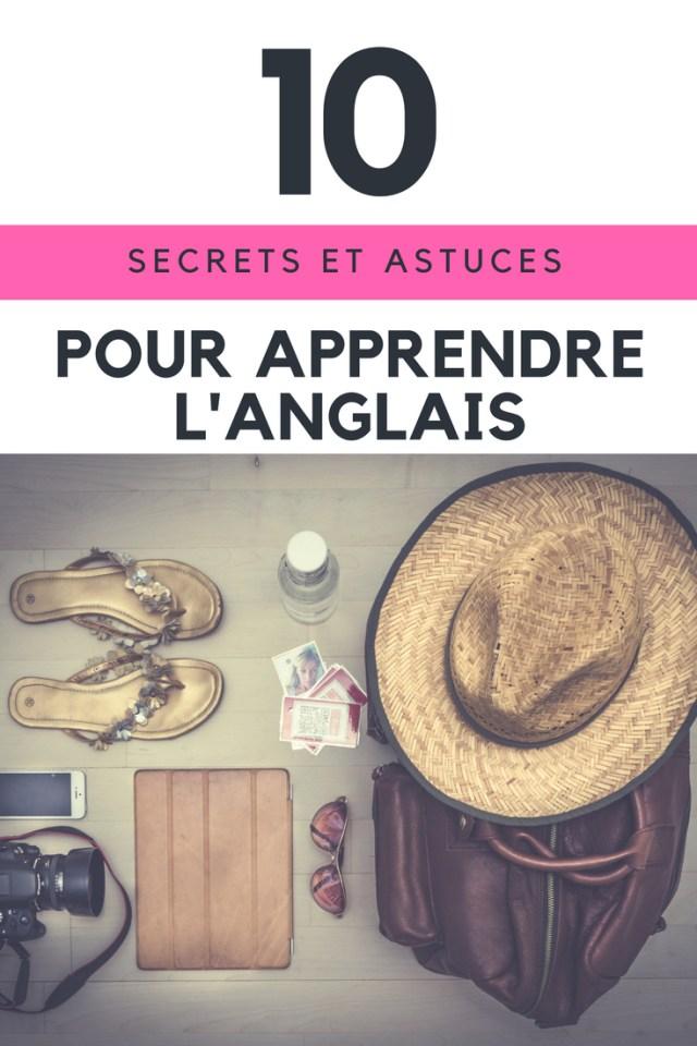 10 conseils, astuces et secrets pour apprendre facilement l'anglais ou une autre langue étrangère