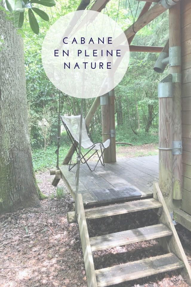 dormir dans une cabane tout confort dans la nature ? j'ai testé deux nuits. Voici ce que j'en ai pensé
