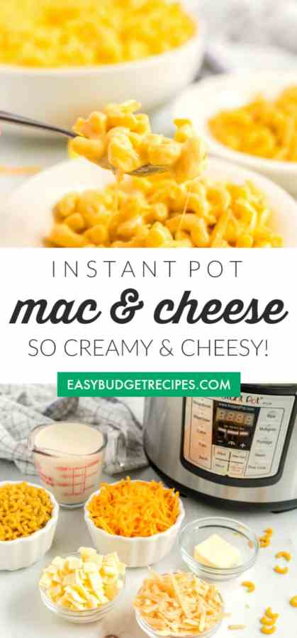 Picture collage of Mac and Cheese made in the Instant Pot for Pinterest.