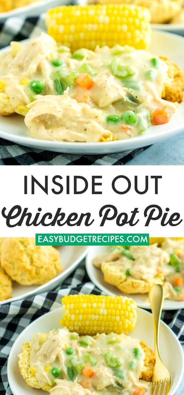 This Inside Out Chicken Pot Pie serves pot pie filling over easy homemade buttermilk biscuits! It costs $6.92 to make this recipe and just 0.87¢ per serving! via @easybudgetrecipes