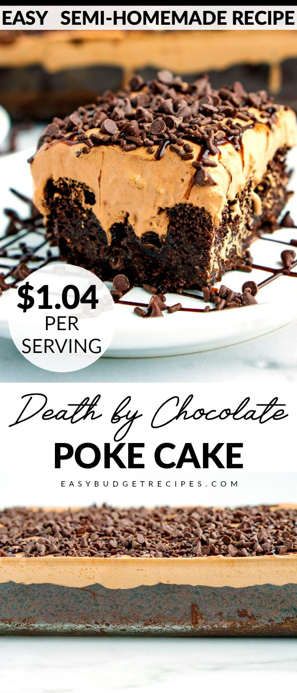 Death by Chocolate Poke Cake is just the chocolate overload dessert for any chocolate lover. It costs $12.40 to make and serves 12. That's just $1.04 per serving! via @easybudgetrecipes