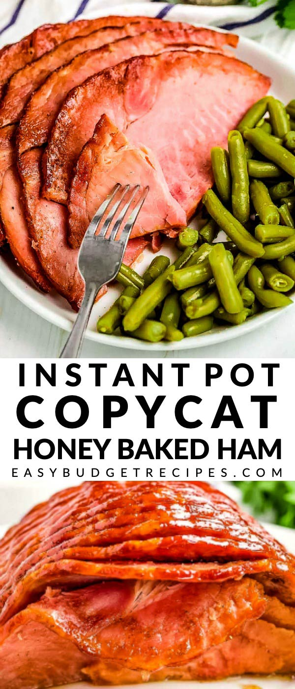 Copycat Instant Pot Honey Baked Ham picture collage with text overlay for Pinterest.