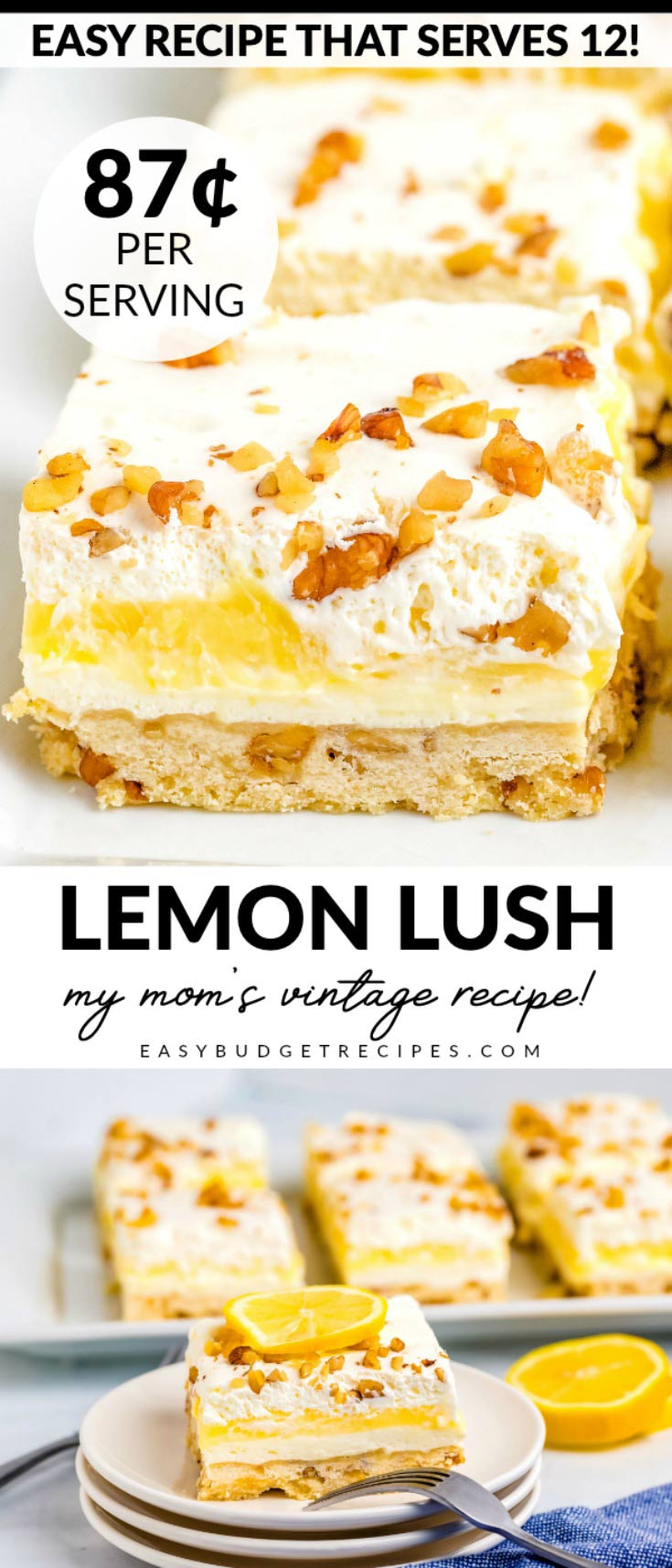 This Lemon Lush recipe is something my mom has been making for over 30 years because it's THAT GOOD! It serves 12 and costs $10.42 to make. That's just 87¢ per serving!  via @easybudgetrecipes
