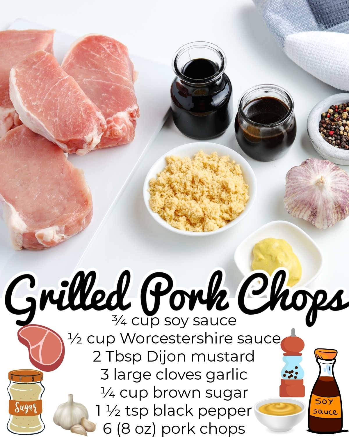 All of the ingredients needed to make this grilled pork chops recipe.