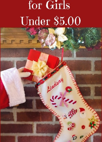 Here are some fun ideas for Christmas 2017-Stocking Stuffers for Girls Under $5.00
