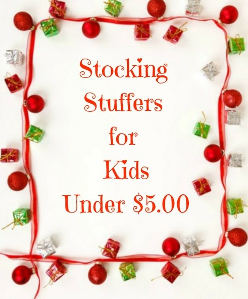 10 Stocking Stuffers for Kids under $5.00