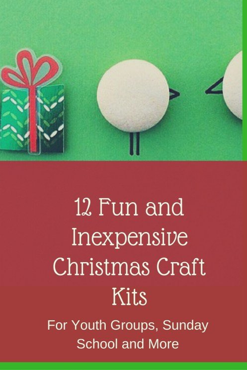 12 Fun and Inexpensive Christmas Craft Kits for Sunday School. Youth Groups and more. Save your time during this busy holiday season!