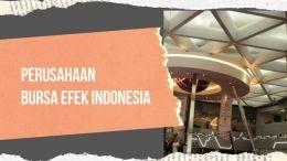 Perusahaan Bursa Efek Indonesia