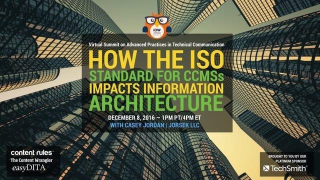 How the ISO Standard for CCMSs Impacts Information Architecture