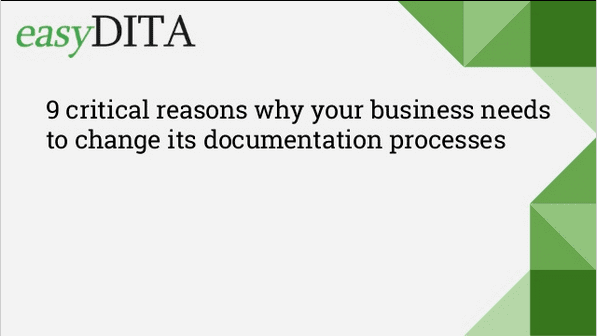 9 critical reasons why your business needs to change its documentation processes