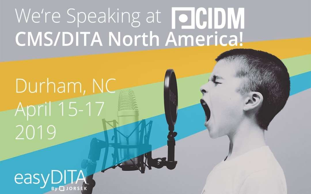 We're Speaking at CMS/DITA North America!