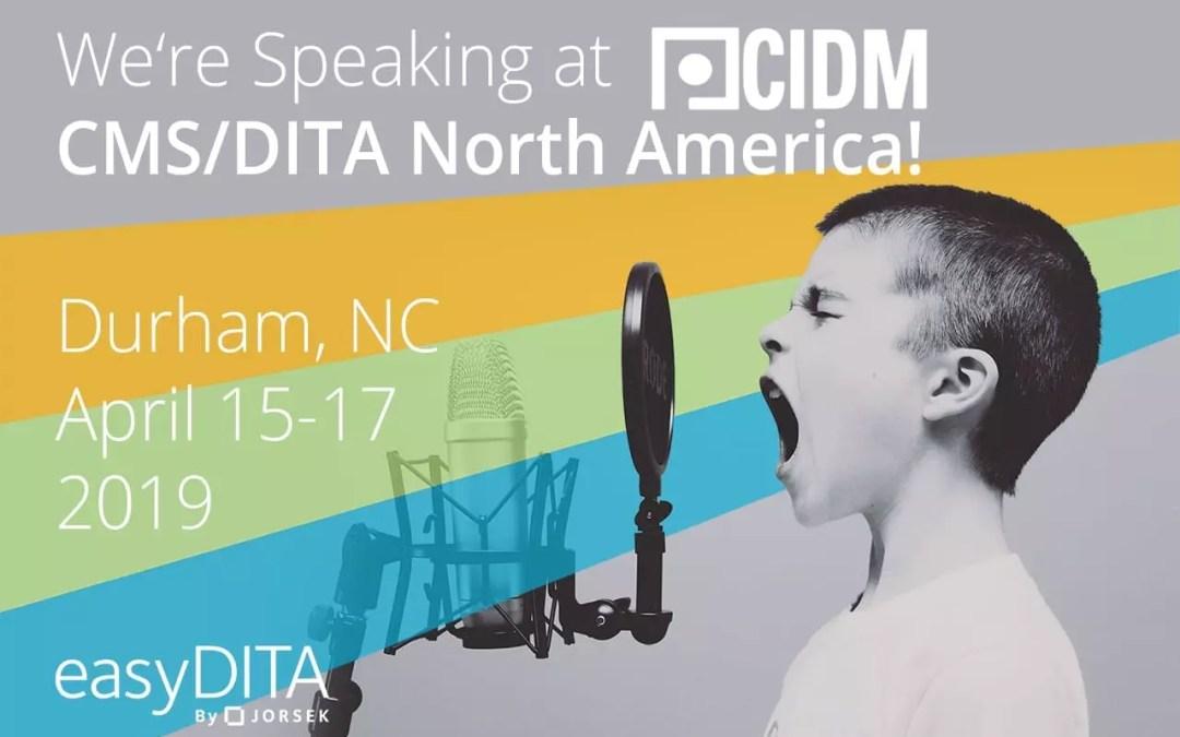 We're Speaking at CMS/DITA North America!
