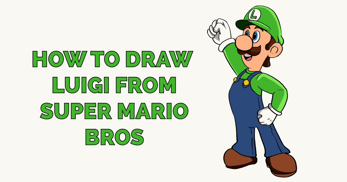 How To Draw Luigi From Super Mario Bros Really Easy Drawing Tutorial