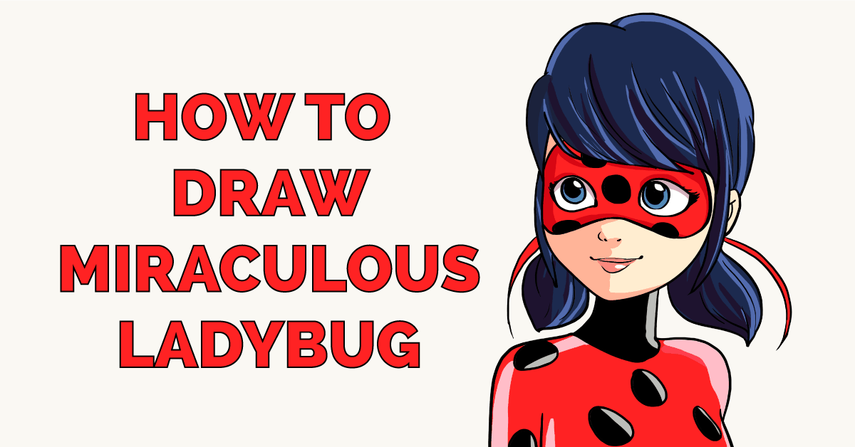 How To Draw Miraculous Ladybug Really Easy Drawing Tutorial