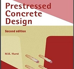 Prestressed Concrete Design By M.K.Hurst