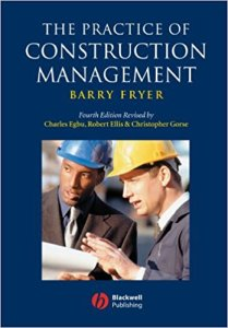 The Practice Of Construction Management By Barry Fryer