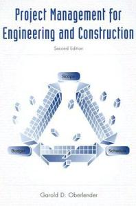 [PDF] Project Management For Engineering And Construction By Garold D. Oberlender Book Free Download