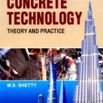 Concrete Technology Theory And Practice By M S Shetty