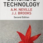Concrete Technology By Adam M Neville And J J Brooks – PDF Free Download