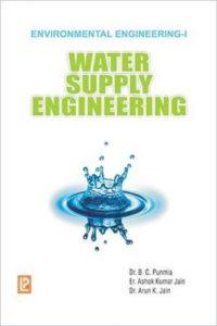 Water Supply Engineering - Environmental Engineering (Volume-1) By Dr. B.C.Punmia – PDF Free Download