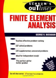 Schaum's Outline of Finite Element Analysis By George R Buchanan – PDF Free Download