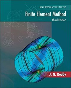 Introduction to Finite Element Method By J.N.Reddy