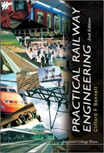 Practical Railway Engineering By Clifford F Bonnett