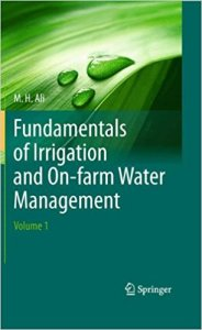 [PDF] Fundamentals of Irrigation and On-farm Water Management By M.H.Ali Volume 1 Book Free Download