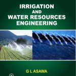 [PDF] Irrigation and Water Resources Engineering By Asawa, G.L Book Free Download
